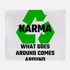Karma What Goes Around Comes Around Throw Blanket
