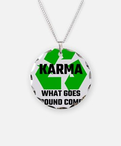 Karma What Goes Around Comes Necklace