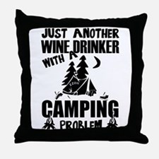 Just Another Wine Drinker With A Camp Throw Pillow