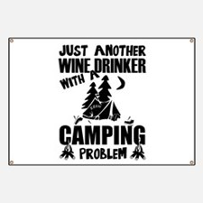 Just Another Wine Drinker With A Camping Pr Banner
