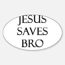 Jesus Saves Bro Decal
