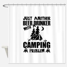 Just Another Beer Drinker With A Ca Shower Curtain