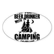 Just Another Beer Drinker With A Camping P Decal