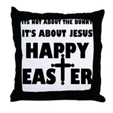 It's Not About The Bunny It's About J Throw Pillow