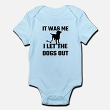 It Was Me I Let The Dogs Out Body Suit