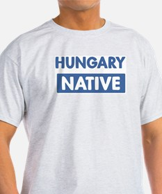 HUNGARY native T-Shirt