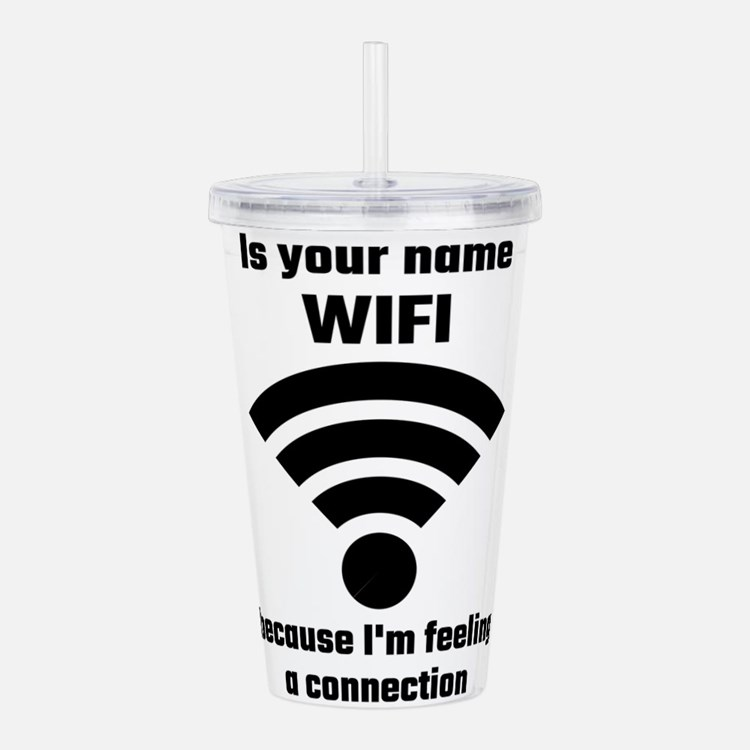 Is Your Name WIFI Beca Acrylic Double-wall Tumbler