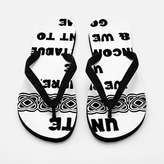 Introverts Unite Flip Flops