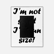 I'm not short I'm fun size! Picture Frame