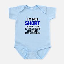 Im Not Short Body Suit
