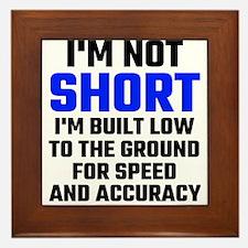 Im Not Short Framed Tile