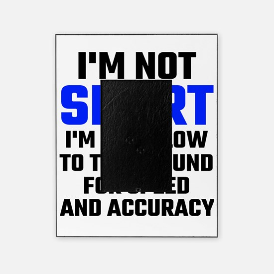 Im Not Short Picture Frame