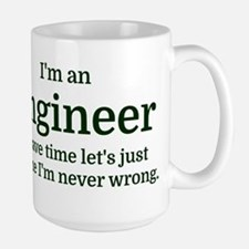 I'm an Engineer To save time Let's just Mugs