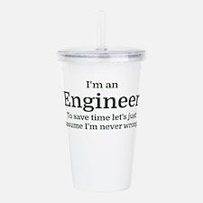 I'm an Engineer To sav Acrylic Double-wall Tumbler