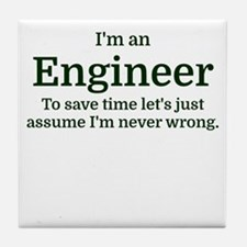 I'm an Engineer To save time Let's ju Tile Coaster