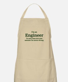I'm an Engineer To save time Let's just assu Apron