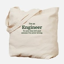 I'm an Engineer To save time Let's just a Tote Bag