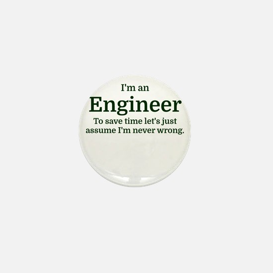 I'm an Engineer To save time Mini Button (10 pack)