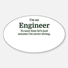 I'm an Engineer To save time Let's just as Stickers