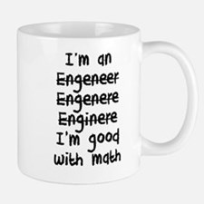 I'm An Engineer I'm Good At Math Mugs