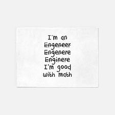 I'm An Engineer I'm Good At Math 5'x7'Area Rug