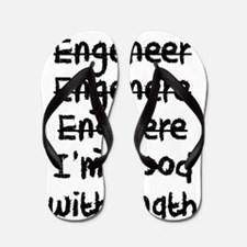 I'm An Engineer I'm Good At Math Flip Flops