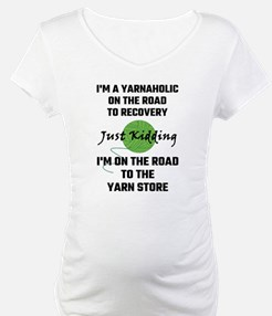 I'm A Yarnaholic On The Road To Shirt