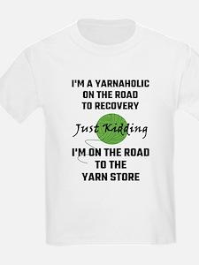 I'm A Yarnaholic On Th T-Shirt