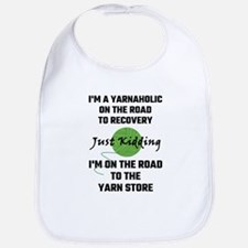 I'm A Yarnaholic On The Road To Recovery Bib