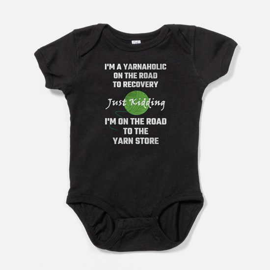 I'm A Yarnaholic On The Road To Reco Baby Bodysuit