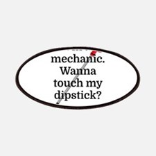 I'm a Mechanic. Wanna touch my dipstick? Patch