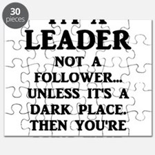 I'm A Leader Not A Follower... Puzzle