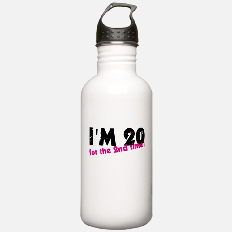 I'm 20 For The 2nd Tim Water Bottle