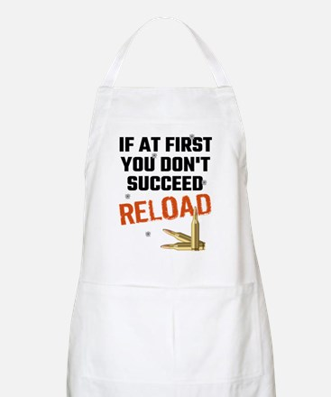 If At First You Don't Succeed Reload Apron
