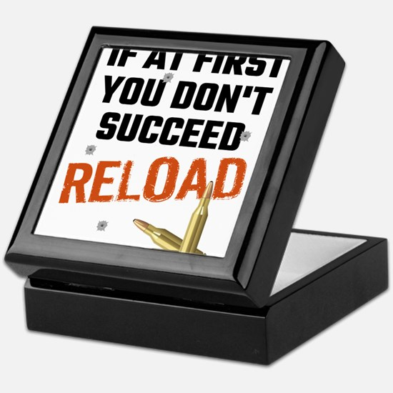 If At First You Don't Succeed Reload Keepsake Box
