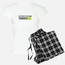 I'd Rather Be Playing Tenni Pajamas