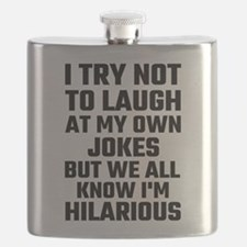 I Try Not To Laugh At My Own Jokes But I'm Flask