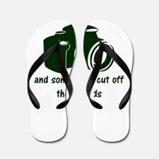 I shoot people and sometimes cut off th Flip Flops
