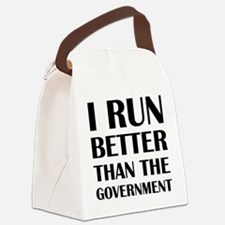 I Run Better Than The Government Canvas Lunch Bag