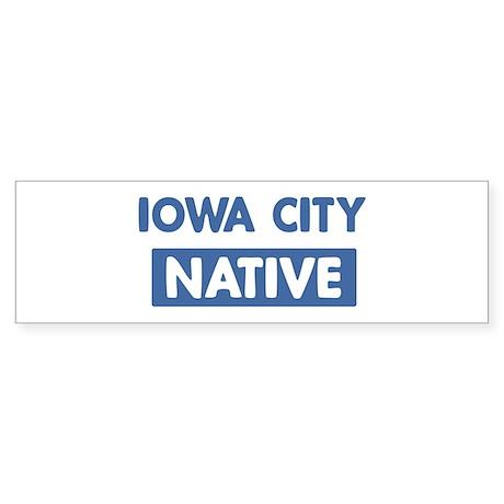 IOWA CITY native Bumper Sticker