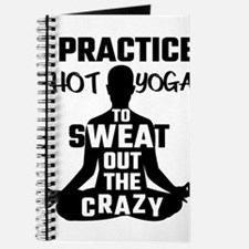 I Practice Hot Yoga To Sweat Out The Crazy Journal