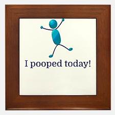 I pooped today! Framed Tile