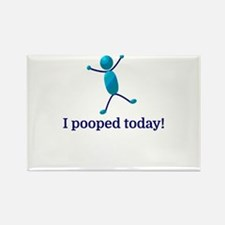 I pooped today! Magnets