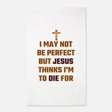 I May Not Be Perfect But Jesus Thinks I'm Area Rug