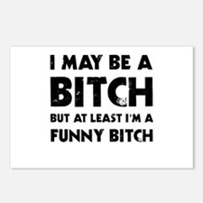 I May Be A Bitch But At L Postcards (Package of 8)