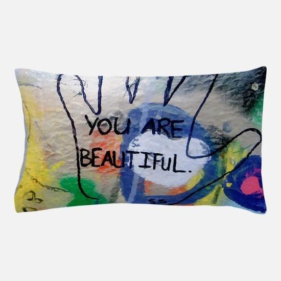 You Are Beautiful Graffiti Pillow Case