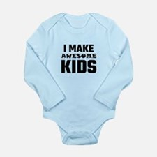 I Make Awesome Kids Body Suit