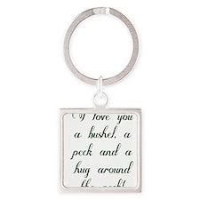 I love you a bushel, a peck and a hug Keychains