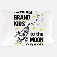 I Love My Grand Kids To The Moon And B Pillow Case