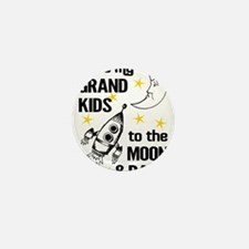 I Love My Grand Kids To The Moon And B Mini Button